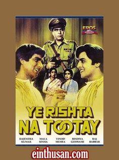 Yeh Rishta Na Tootay Hindi Movie Online - Rajendra Kumar, Mala Sinha and Vinod Mehra. Directed by K. Vijayan. Music by Anandji Veerji Shah. 1981 ENGLISH SUBTITLE
