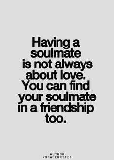 friendship - soulmate - #quotes