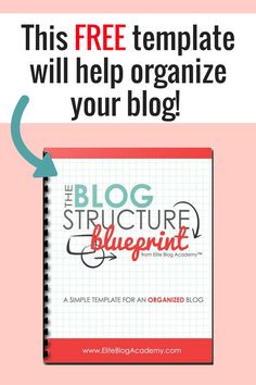 Elite Blog Academy and Ruth Soukup want to help bloggers with a FREE blog blueprint to organize your blog! Get your FREE blueprint now with Elite Blog Academy #aff