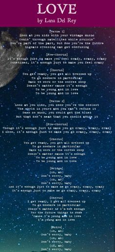 Lyrics to Lana Del Rey's brand new song 'Love' released today (Feb.18, 2017) #LDR
