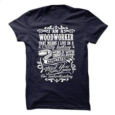 I am a/an WOODWORKER - #shirt outfit #sweatshirt upcycle. PURCHASE NOW => https://www.sunfrog.com/LifeStyle/I-am-aan-WOODWORKER-54412340-Guys.html?68278
