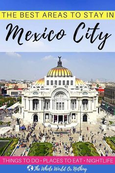 Here's everything you need to know about choosing the best neighbourhood to stay in Mexico City, including guides to Centro Historico, Roma, Condesa, Coyoacan, Polanco and San Angel | #mexico #visitmexico #mexicocity #mexicocityguide #CDMX #mexicohotels #bestofmexico #backpacking #latinamerica #wanderlust #mexicoitinerary