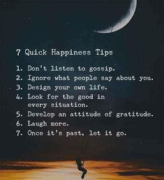 7 quick happiness tips..
