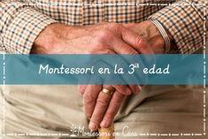 Montessori en la 3ª edad – Montessori in aged care