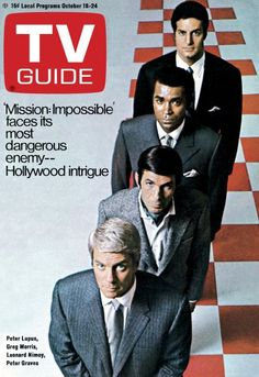 """TV Guide: October 18, 1969 - Peter Lupus, Greg Morris, Leonard Nimoy, and Peter Graves of """"Mission Impossible"""" Great Tv Shows, Old Tv Shows, Mission Impossible Tv, 1960s Tv Shows, Tv Land, Vintage Tv, Tv Guide, Me Tv, Star Wars"""