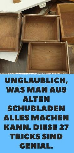 Unbelievable, what you can do with old drawers .- Unglaublich, was man aus alten Schubladen alles machen kann. Diese 27 Tricks sin… Unbelievable, what you can do with old drawers. These 27 tricks are awesome. Upcycled Home Decor, Upcycled Crafts, Upcycled Furniture, Diy Para A Casa, Palette Deco, Easy Frame, Old Drawers, Decoration Bedroom, Diy Décoration