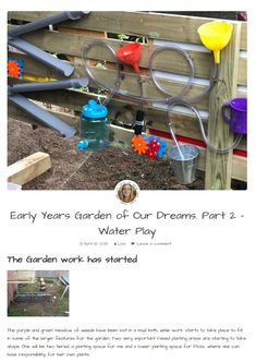Early Years Garden of Our Dreams. Part 2 - Water Play - - Early Years Garden of Our Dreams. Part 2 – Water Play – Early Years Garden of Our Dreams. Part 2 – Water Play –