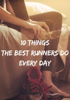 Things the Best Runners Do Every Day Every runner has their own daily routine, but there are a few key things that the best runners do.Every runner has their own daily routine, but there are a few key things that the best runners do. I Love To Run, How To Start Running, How To Run Faster, Running Plan, Trail Running, Running In The Heat, Running Schedule, Running Diet, Running Inspiration