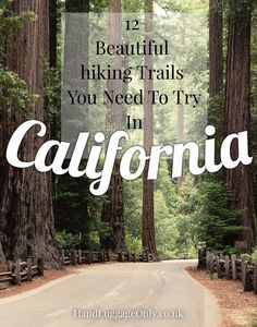 12 Of The Best Hiking Routes You Have To Experience In California (1)