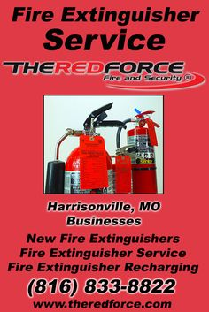 Fire Extinguisher Service Harrisonville, MO (816) 833-8822 This is The Red Force Fire and Security.  Call us Today for all your Fire Protection needs! Experts are standing by...