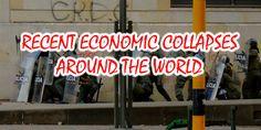 Recent Economic Collapses Around the World