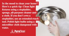 In the mood to clean your home? Here's a quick tip! House Cleaning Tips, Cleaning Hacks, Water Damage, Clean Up, Clean House, Light Fixtures, Restoration, How To Remove, Bulb