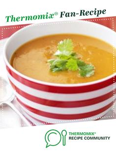 Clone of Thai Coconut Sweet Potato and Lentil Soup by laraporter. A Thermomix <sup>®</sup> recipe in the category Soups on www.recipecommunity.com.au, the Thermomix <sup>®</sup> Community.