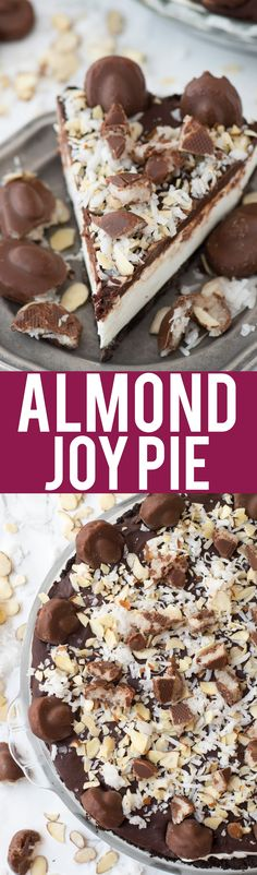 No bake almond joy pie with an oreo crust, creamy coconut filling, chocolate ganache and topped with all the components of an Almond Joy candy bar!