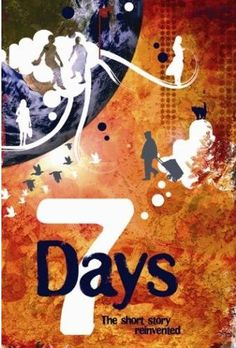 7 Days Short Story Collection, published by Legend Press