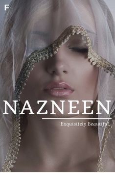 Nazneen meaning Exquisitely Beautiful Persian names N baby girl names N baby names female names whimsical baby names baby girl names tradition Beautiful Words, Beautiful People, Names That Mean Beautiful, Beautiful Gif, Fotografia Retro, Open My Eyes, Portrait Photography, Fashion Photography, Makeup Photography