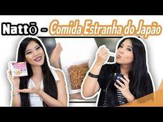 Nattō (なっとう) - Comida Estranha do Japão | Blog das irmãs - YouTube  Nao deixe de se inscrever  Https://www.youtube.com/blogdasirmaa