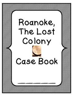 The Lost Colony of Roanoke was the first attempt at a permanent American Colony. It remains a mystery as to what happened to the colony, as it seemed to just disappear completely. There are several theories but nothing concrete. Use this history mystery to engage students and allow them to develop their own theories.     Turn social studies into a fun and entertaining time of the day for students with this download.     Students use what they learned to write a story that explains what happe...