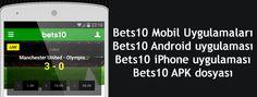 Bets10 bahis sitesinde kullanabileceğiniz Bets10 android uygulaması ve bets10 mobil iphone uygulaması http://www.iddaatv.com/bets10-mobil-uygulamalari.html