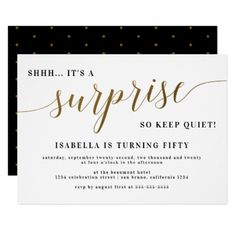 Shop Modern Gold Stylish Script Surprise Birthday Party Invitation created by Eugene_Designs. Surprise Birthday Invitations, Birthday Party Themes, 60th Birthday, Birthday Flyer, Card Birthday, Birthday Gifts, Card Invitation, Custom Invitations, Invitation Templates