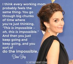 Every mom can TOTALLY relate to these fabulous and funny quotes about motherhood and pregnancy from celebrities - like this inspirational one from Tina Fey. By @RobynHTV via Scary Mommy