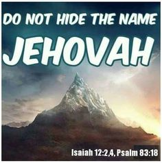 Jehovah's name should be put on high