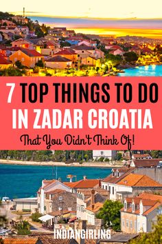 Thinking of visiting Zadar in Croatia? Find the top 7 things to do in Zadar in this post including Plitvice National park, Krka National Park, old town, sea-organ, restaurants, beaches and tips on how to get around and on a budget! Find out how to explore Zadar on a budget! #zadar #Thingstodo #photography #zadarbeach #food