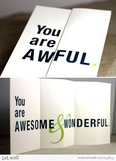 From awful to awesome.