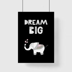 Czarno-biały plakat z motywem słonika i napisu - Dream big