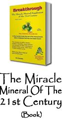 Breakthrough - The Miracle Mineral of the 21st Century (English - 4th Edition)