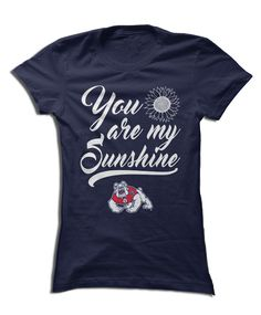 Fresno State Bulldogs - You Are My Sunshine