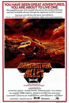 Damnation Alley (1977) The world is devastated by a nuclear holocaust, causing the Earth to tilt on its axis and bringing vast meteorological chaos. As the weather stabilizes, mutated insects start to