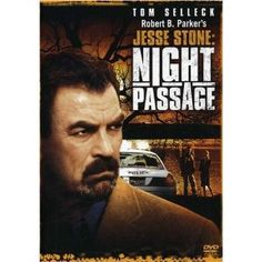 """Robert B. Parker's """"Jesse Stone"""" novels and movies...wish Selleck had more time for them"""