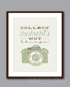Camera Art Print Collect Moments not Things PINK by PrincessSnap