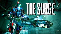 #LetsPlay #TheSurge ▶️ Video: https://youtu.be/66jqJ4XeGfc ✅ Developer: @TheSurgeGame 🤟🏻 #youtube #games #love #youtubevideo #game #fan 🔄 @ShoutGamers @DestelloRTs @Retweet_Lobby @Flow_Rts @InfamousRTs @RogueRTs @IconRTs @FameRTR @CODReTweeters