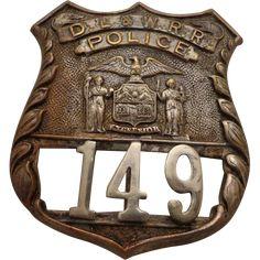 Old Railroad Badge DL & W RR Train Police Lackawanna Delaware Western New York
