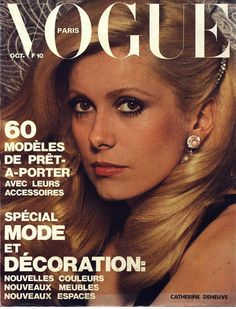 Catherine Deneuve pour le numéro d'octobre 1973 de Vogue Paris: http://www.vogue.fr/photo/les-couvertures-de/diaporama/le-cinema-en-couverture-de-vogue-paris/7774/image/517016#catherine-deneuve-pour-le-numero-d-039-octobre-1973-de-vogue-paris