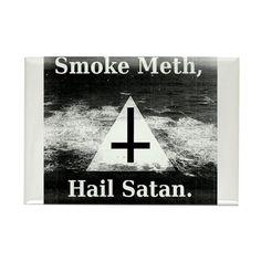 Satan & Meth Magnets on CafePress.com