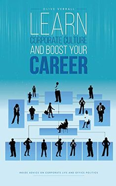 FREE on Kindle until September 30th Are you making the most of the opportunities available to you? You can see that working for a corporation can be more rewarding financially and professionally for some people than for others. Do they know something that the rest of the employees don't?