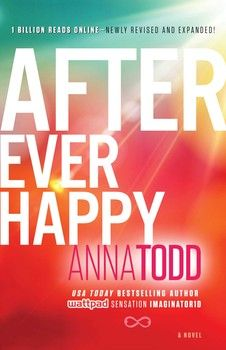 """After Ever Happy"" by Anna Todd - A book with a love triangle."