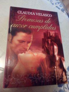 Promesas de amor cumplidas de Claudia Velasco