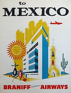 Braniff airlines to Mexico vintage travel poster