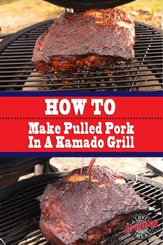 How To Make Pulled Pork In A Kamado Grill
