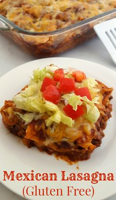 This delicious Mexican Lasagna Recipe is very easy to make and Gluten Free!