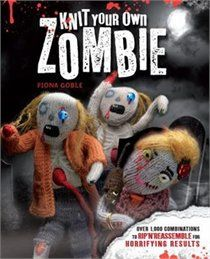 Knit Your Own Zombie: Over 1,000 Combinations To Rip 'n' Reassemble For Horrifying Results    Adams Media Corporation | December 18, 2012 | Trade Paperback  (List Price - $16.99, Online Price - $ 12.91, Member Price (Learn More)	$ 12.26)