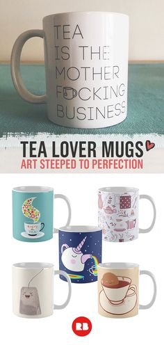 Tea lovers, unite. Fall in love with these cute mugs and give your own ode to Earl Grey, Chai, or English Breakfast tea with this art that is simply steeped to perfection. Find these designs and more on Redbubble.com.