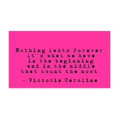 """""""Nothing lasts forever. Writing Therapy, Nothing Lasts Forever, Writer, Anna, Poetry, Victoria, Writers, Poetry Books, Authors"""