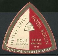Köln, Hotel Lenz, Hotel Berlin, Ursulaplatz 9-13, Domstrasse 10-14, Lenz Weinstuben Hotel Berlin, Luggage Stickers, Dom, Wine Bars