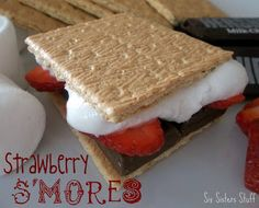 Strawberry S'mores from Sixsistersstuff.com #S'mores #strawberries #recipes