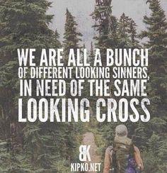 Needing the SAVIOR that hung on the same cross we ALL need!